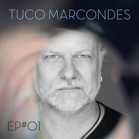 Tuco Marcondes lança o EP#01 com a participação de Evandro Mesquita e anúncia álbum autoral